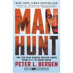 Manhunt, The Ten-Year Search for Bin Laden from 9/11 to Abbottabad by Peter L Bergen, 9780307955883.