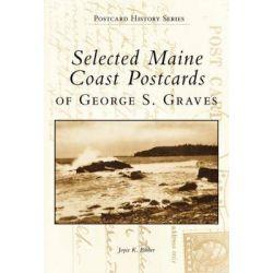 Maine Coast Postcards by Joyce K Bibber, 9780738537054.