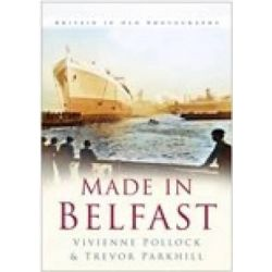 Made in Belfast by Trevor Parkhill, 9780750940320.