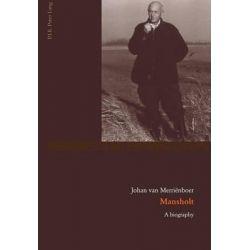 Mansholt, A Biography by Johan Van Merrienboer, 9789052017570.