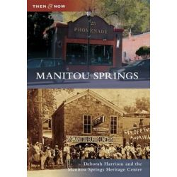 Manitou Springs by Deborah Harrison, 9780738595962.
