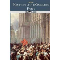 Manifesto of the Communist Party by Karl Marx, 9781494432782.