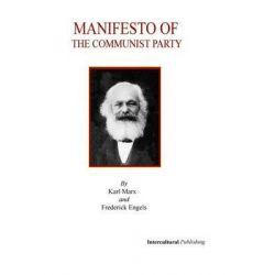 Manifesto of the Communist Party by Marx Karl, 9781479143474.