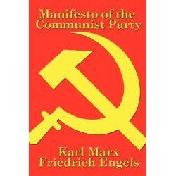 Manifesto of the Communist Party by Karl Marx, 9781934451632.