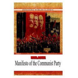 Manifesto of the Communist Party by Karl Marx, 9781478388999.