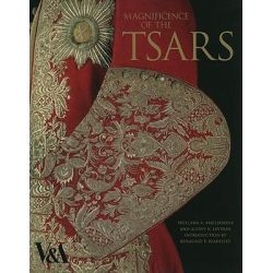Magnificence of the Tsars, Ceremonial Men's Dress of the Russian Imperial Court 1721-1917 by Svetlana A. Amelekhina, 9781851776047.