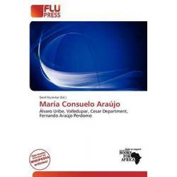 Mar a Consuelo Ara Jo by Gerd Numitor, 9786200194060.