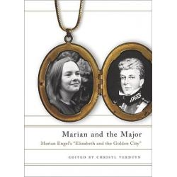 "Marian and the Major, Engel's ""Elizabeth and the Golden City"" by Marian Engel, 9780773536340."