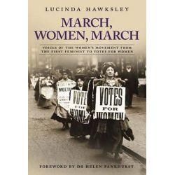 March, Women, March by Lucinda Dickens Hawksley, 9780233003733.