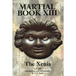 Martial XIII, The Xenia by T.J. Leary, 9780715631249.