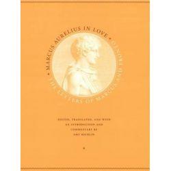 Marcus Aurelius in Love by Marcus Aurelius, 9780226713007.