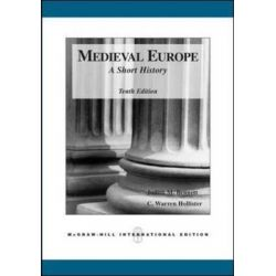 Medieval Europe, A Short History by C.Warren Hollister, 9780071244237.