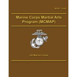 Marine Corps Martial Arts Program (McMap) by U S Marine Corps, 9781490457093.