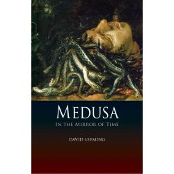 Medusa, In the Mirror of Time by David Leeming, 9781780230955.