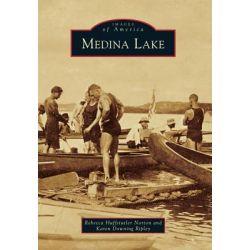Medina Lake by Rebecca Huffstutler Norton, 9780738585475.