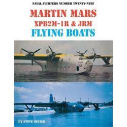 Martin Mars Xpb2m-1r & Jrm Flying Boats by Steve Ginter, 9780942612295.
