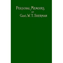 Memoirs of Gen. W. T. Sherman, v. I by William Tecumse Sherman, 9781582181042.