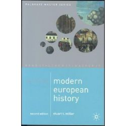 Mastering Modern European History, Palgrave Mastering by Stuart Miller, 9780333640814.
