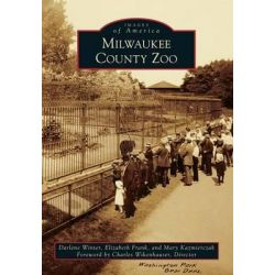 Milwaukee County Zoo by Darlene Winter, 9781467112031.
