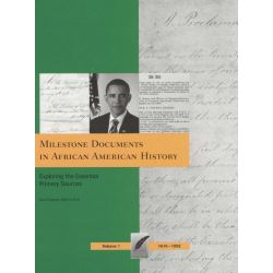 Milestone Documents In African American History, ExploringThe Essential Primary Sources : Volumes 1 - 4 by Paul Finkelman, 9781935306054.