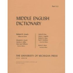 Middle English Dictionary: Pt. U.2, U.2 by Robert E. Lewis, 9780472012220.