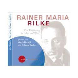 Hörbücher: Suchers Leidenschaften: Rainer Maria Rilke  von C. Bernd Sucher