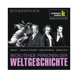 Hörbücher: Bedeutende Personen der Weltgeschichte: Napoleon I. / Alexander von Humboldt / Ludwig van Beethoven / Abraham Lincoln