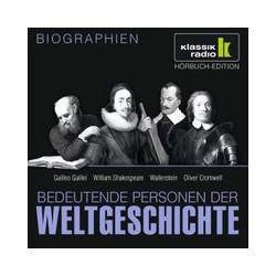Hörbücher: Bedeutende Personen der Weltgeschichte: Galileo Galilei / William Shakespeare / Wallenstein / Oliver Cromwell