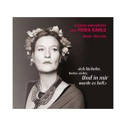 Hörbücher: Ich lächelte. Weiter nichts. Und in mir wurde es hell  von Frida Kahlo von Trio Azul
