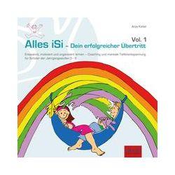 Hörbücher: Alles iSi - Dein erfolgreicher Übertritt  von Anja Keitel