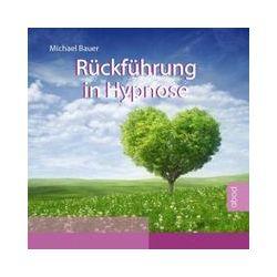 Hörbücher: Rückführung in Hypnose  von Bauer Michael