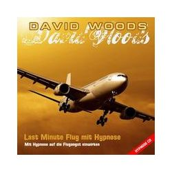Hörbücher: Last Minute Flug mit Hypnose  von David Woods