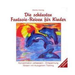 Hörbücher: Fantasie-Reisen für Kinder. CD  von Marita Hennig