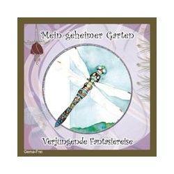 Hörbücher: Mein geheimer Garten - Verjüngende Fantasiereise  von Christiane Heyn