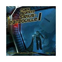 Hörbücher: 19: Sirius-Patrouille (Teil 1 Von 2)  von Mark Brandis