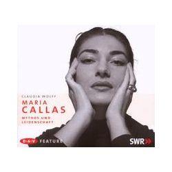 Hörbücher: Maria Callas  von Claudia Wolff von Barbara Entrup