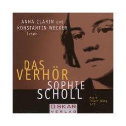 Hörbücher: Sophie Scholl - Das Verhör. CD  von Anna Clarin, Konstantin Wecker