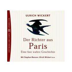 Hörbücher: Der Richter aus Paris. 3 CDs  von Ulrich Wickert