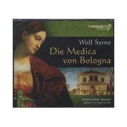 Hörbücher: Die Medica von Bologna  von Wolf Serno