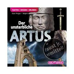 Hörbücher: Faust junior ermittelt: Der unsterbliche Artus (09)  von Ralph Erdenberger, Sven Preger