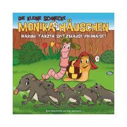 Hörbücher: Die kleine Schnecke Monika Häuschen 36: Warum tanzen Spitzmäuse Polonaise?