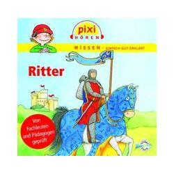 Hörbücher: Pixi Wissen. Ritter  von Cordula Thörner