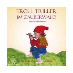 Hörbücher: Troll Triller im Zauerberwald  von Kerstin Unseld