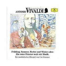 Hörbücher: Antonio Vivaldi. Frühling, Sommer, Herbst und Winter. CD  von Antonio Vivaldi
