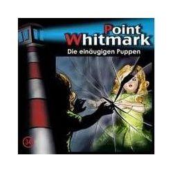 Hörbücher: Point Whitmark 34. Die einäugigen Puppen