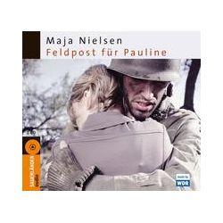 Hörbücher: Feldpost für Pauline  von Maja Nielsen