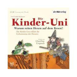 Hörbücher: Die Kinder-Uni. Warum reiten Hexen auf dem Besen?  von Cordula Bachmann