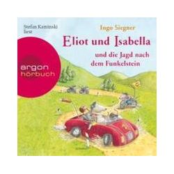 Hörbücher: Eliot und Isabella und die Jagd nach dem Funkelstein  von Ingo Siegner