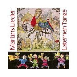 Hörbücher: Martinslieder, Laternentänze. CD