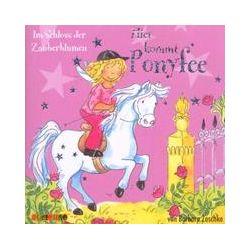 Hörbücher: Hier kommt Ponyfee 07. Im Schloss der Zauberblumen  von Barbara Zoschke